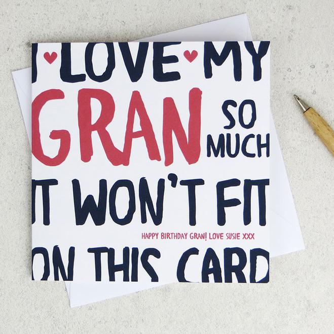 I Love My Gran So Much Birthday Card by Wink Design