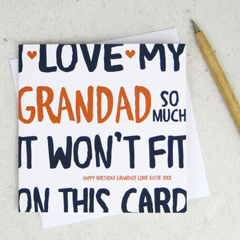 I love my Grandad so much - personalised card by Wink Design