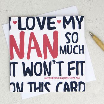 I Love My Nan So Much Birthday Card by Wink Design