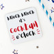 Knock Knock It's Cocktail O'Clock - Funny Drinks Coaster - Wink Design
