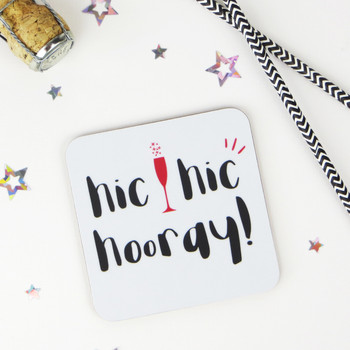 Hic Hic Hooray - Funny Drinks Coaster - Wink Design