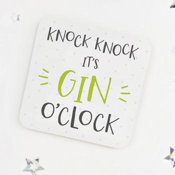 Knock Knock, It's Gin O'Clock: Fun Drinks Coaster
