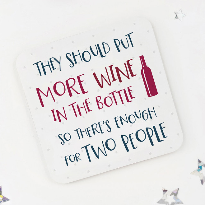 Put More Wine in the Bottle: Fun Drinks Coaster