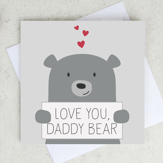 Love You Daddy Bear - Father's Day - First Father's Day - Greetings Card