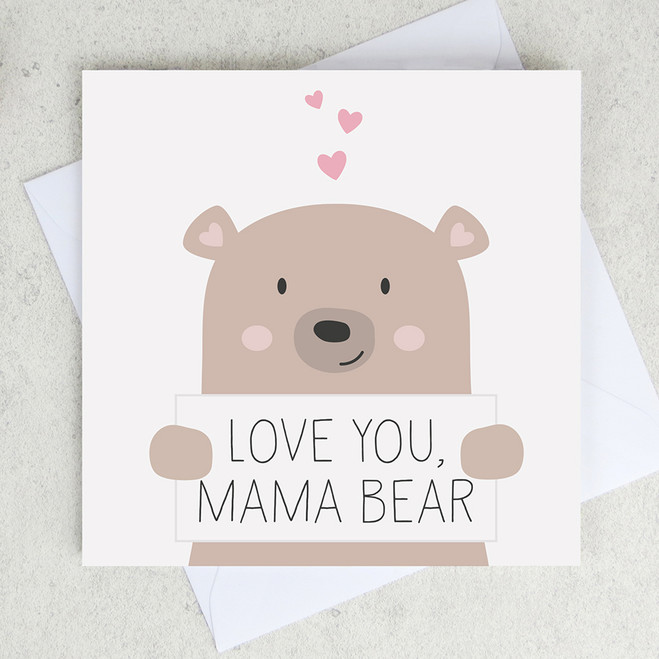 Love You Mama Bear - Mother's Day or Birthday Card for Mum by Wink Design
