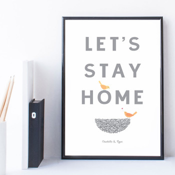 Let's Stay Home Personalised Print