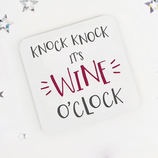 Knock Knock, It's Wine O'Clock: Fun Drinks Coaster