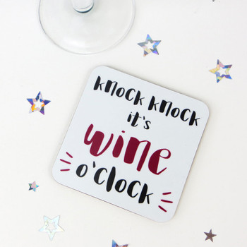 Drinks Coaster - Knock Knock, It's Wine O'Clock