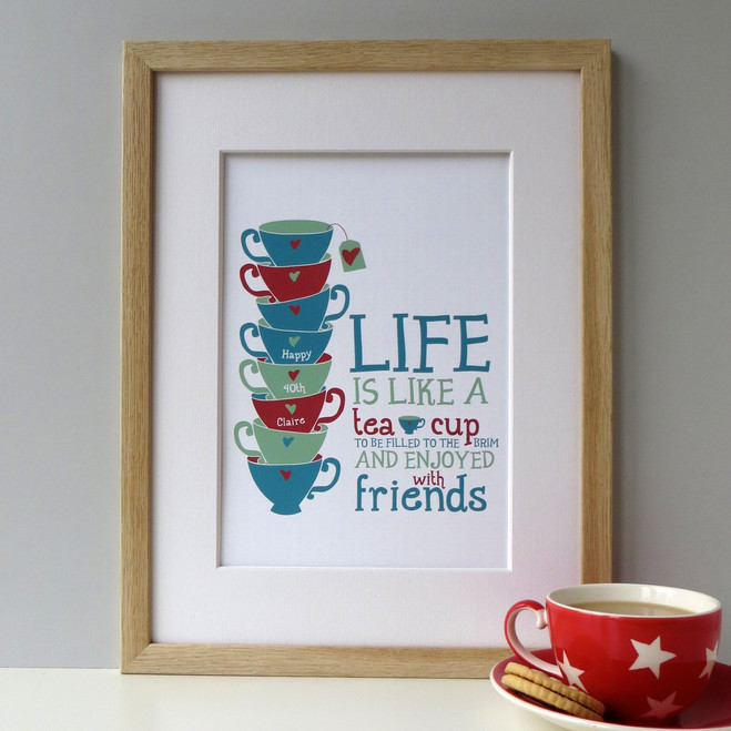 'Life is Like a Tea Cup' Print - Framed