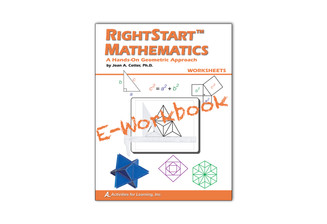 RightStart™ Mathematics A Hands-On Geometric Approach Worksheets E-Book