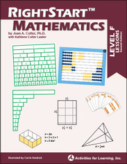 RightStart™Mathematics Level F Lessons Second Edition