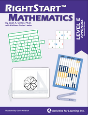 RightStart™Mathematics Level E Appendix Pages Second Edition
