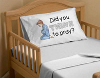 Did you think to pray? - Boy - Pillow Case