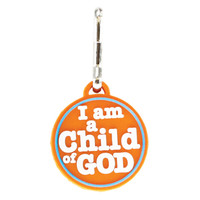 I am a Child of God Zipper Pull