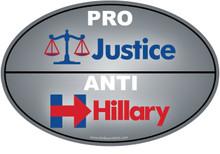"""PRO-JUSTICE, ANTI-HILLARY"" 4x6 Inch Political Bumper Sticker"