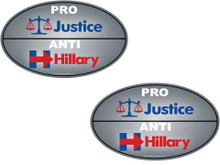 "2 PACK - ""PRO-JUSTICE, ANTI-HILLARY"" 4x6 Inch Political Bumper Stickers"
