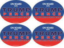 "4 PACK - ""ON BOARD WITH TRUMP / PENCE - MAKE AMERICA GREAT AGAIN!"" 4x6 Inch Political Bumper Stickers"