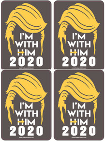 "4 PACK - ""I'M WITH HIM 2020"" President Donald Trump 4x6 Inch Political Bumper Stickers"
