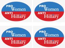 "4 PACK - ""PRO-WOMEN, ANTI-HILLARY"" 4x6 Inch Political Bumper Stickers"