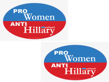 "2 PACK - ""PRO-WOMEN, ANTI-HILLARY"" 4x6 Inch Political Bumper Stickers"