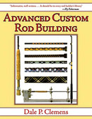 This best selling book has been completely updated, revised, and expanded. Everything from beginning to end was re-evaluated. The newest improved methods are described and much new material has been added. Advanced Custom Rod Building by Dale Clemens