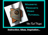 Info about Helen Breil's Magnetic Pendants Class