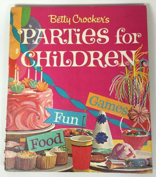 Parties for Children Betty Crocker 1964