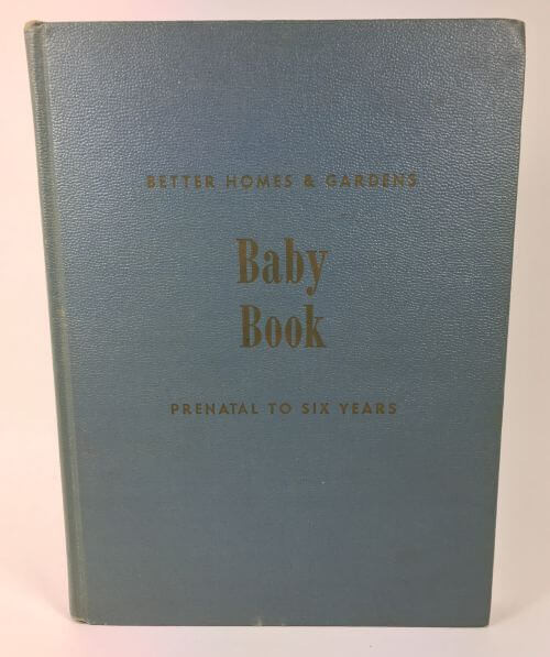 Vintage Baby Book Prenatal to Six Years Better Homes and Gardens 1946