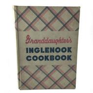 Vintage Cookbook Granddaughters Inglenook 1942