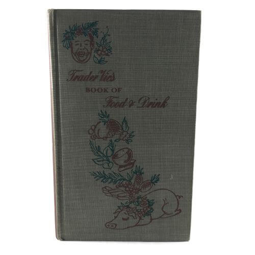 Vintage Cookbook Trader Vics Book of Food & Drink 1946