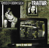 Decoherence/Traitor - Split