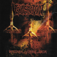 Execration - Infernal Annihilation