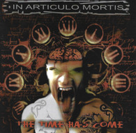 In Articulo Mortis - The Time Has Come
