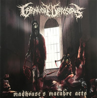 Carnivore Disprosopus - Madhouse's Macabre Acts