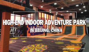 Inddor Venture Park Beyond your Imaigination | 2018 Indoor Play Trends