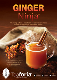 Ginger Ninja® Gourmet Ground Rooibos Tea (Caffeine Free Version of Matcha) POS Poster (A3)