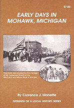 Early Days in Mohawk, Michigan
