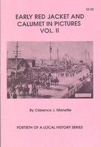 Early Red Jacket and Calumet in Pictures, Volume II