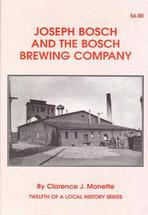 Joseph Bosch and the Bosch Brewing Company