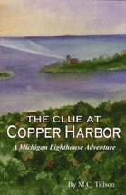 The Clue at Copper Harbor