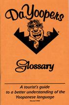 Da Yoopers Glossary