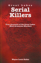 Great Lakes Serial Killers