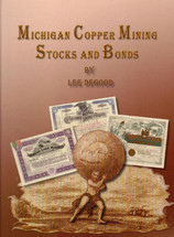 Michigan Copper Mining Stocks and Bonds