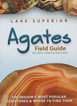 Lake Superior Agates Field Guide
