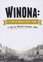 Winona: A Copper Country Ghost Town