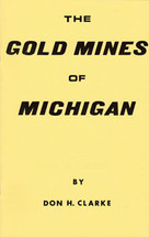 Gold Mines of Michigan