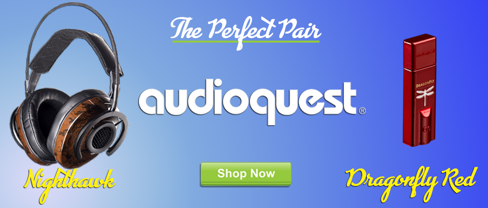 audioquest Dragonfly Red and Nighthawk