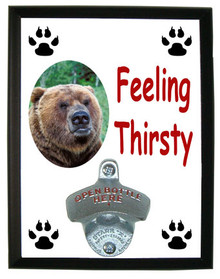 Bear Feeling Thirsty Bottle Opener Plaque