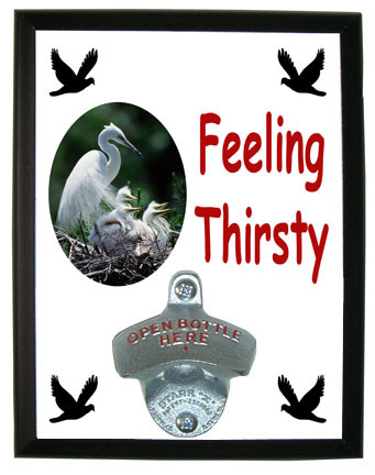 Egret Feeling Thirsty Bottle Opener Plaque