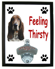 Basset Hound Feeling Thirsty Bottle Opener Plaque
